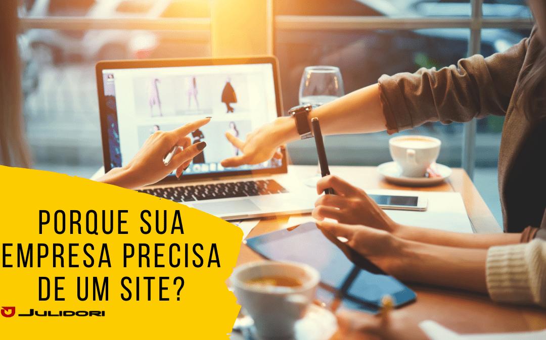 Porque sua empresa precisa de um site?