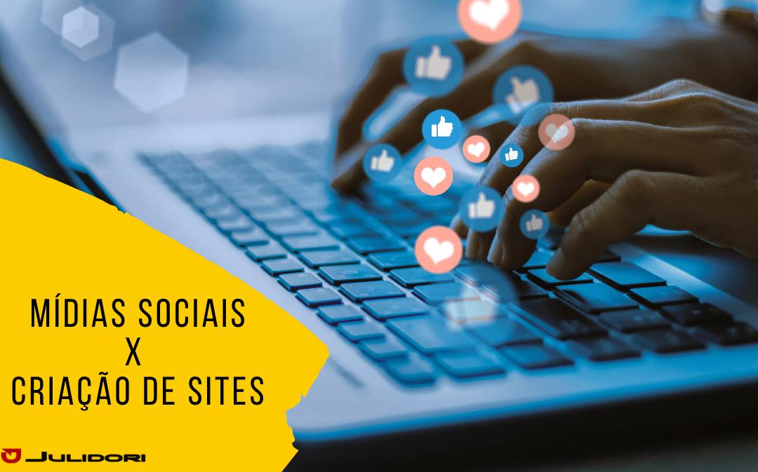Mídias Sociais ou Criação de sites?
